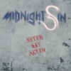 Midnight Sin - Never Say Never