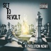 Set To Revolt - R.Evolution Now!