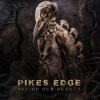 Pikes Edge - All Of Our Beauty