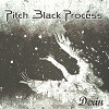 Pitch Black Process - Derin
