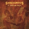 Shockgnosis - Of Tyrants And Martyrs