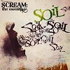 Soil - SCREAM: The Essentials