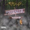 Fogcrawler - Welcome To Your Suffering