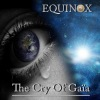 Equinox - The Cry Of Gaia