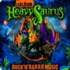 Heavysaurus - Rock'n'Rarrr Music
