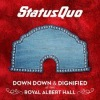 Status Quo - Down Down & Dirty / Down Down & Dignified