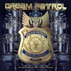 Dream Patrol - Phantoms Of The Past