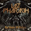 Last Pharaoh - The Mantle Of Spiders