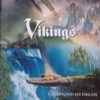 Vikings - Far Beyond My Dream