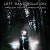 Left Hand Solution - Through The Mourning Woods