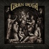 Gran Duca - Beneath Thy Roots