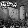 Enforced - At The Walls