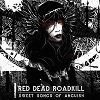 Red Dead Roadkill - Sweet Songs Of Anguish
