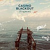 Casino Blackout - Fragment
