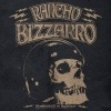 Rancho Bizzarro - Possessed By Rancho