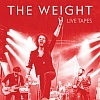 The Weight - Live Tapes