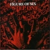 Figure Of Six - Step One