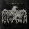 Blood Eagle - To Ride In Blood & Bathe In Greed I, II, III