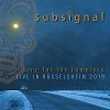 Subsignal - A Song For The Homeless - Live in Rüsselsheim
