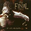 Thy Final Pain - ... Of Life And Death