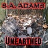 S.A. Adams - Unearthed