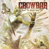 Crowbar - Sever The Wicked Hand