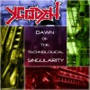Ygodeh - Dawn Of The Technological Singularity