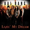 Bai Bang - Livin' My Dream