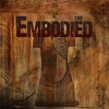 The Embodied - The Embodied
