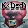 Kaideka - False Idols And Pyrite Thrones