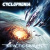 Cyclophonia - Impact Is Imminent