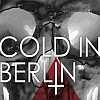 Cold In Berlin - And Yet