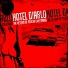 Hotel Diablo - The Return To Psycho, California