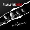 Revolving Door - Milk  Honey