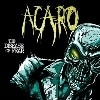 Acaro - The Disease Of Fear