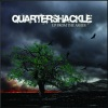 Quartershackle - Up From The Ashes
