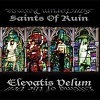Saints Of Ruin - Elevatis Velum