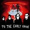 Aratic - To The Early Grave
