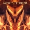 Mortal Terror - We set your thoughts on fire