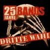 Various Artists - Dritte Wahl - 25 Jahre - 25 Bands