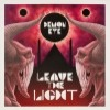 Demon Eye - Leave The Light
