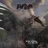 Leviathan (US) - Beholden To Nothing, Braver Since Then