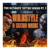 Various Artists - Wildstyle & Tattoo Music - The Ultimate Tattoo Sound Pt. 1