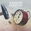 A Road To Damascus - Retrospect