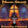 Num Skull - Ritually Abused - Reissue