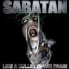 Sabatan - Like A Bullet In The Brain